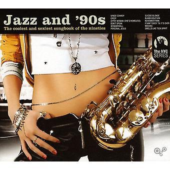 Jazz & '90s - Jazz & '90s [CD] USA import