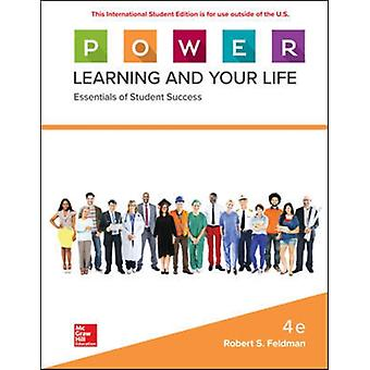 ISE P.O.W.E.R. Learning and Your Life Essentials of Student Success by Feldman & Robert
