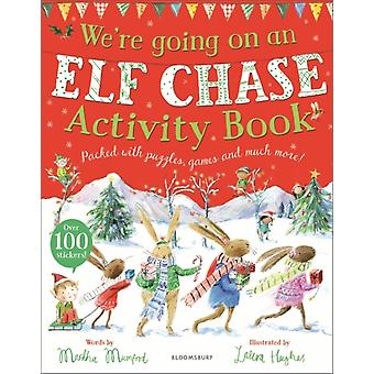 Were Going on an Elf Chase Activity Book by Mumford & Martha