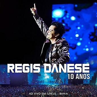 Regis Danese - 10 Anos [CD] Usa import