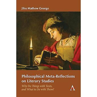 Filosofische Metareflecties op literaire studies door Jibu Mathew George