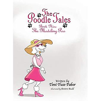 The Poodle Tales - Book Nine - The Modeling Poo by Toni Tuso Faber - 97