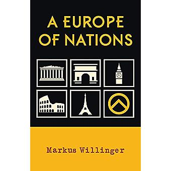 A Europe of Nations by Markus Willinger - 9781907166877 Book