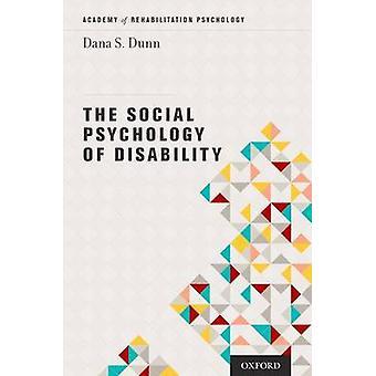La psychologie sociale du handicap par Dana Dunn