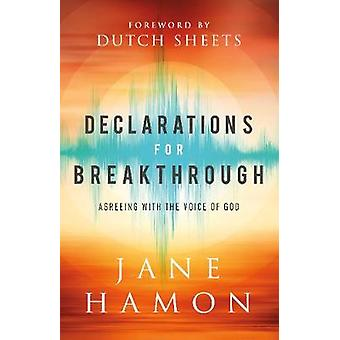 Declarations for Breakthrough Agreeing with the Voice of God
