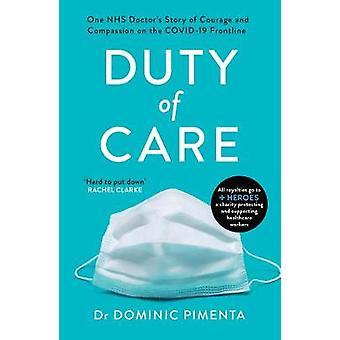 Duty of Care 'This is the book everyone should read about COVID19' Kate Mosse