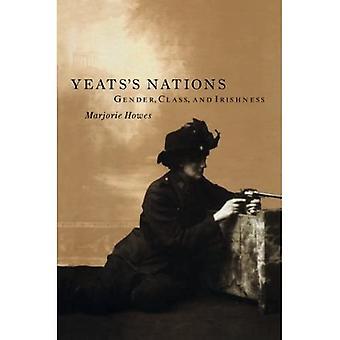 Yeats' Nations: Gender, Class and Irishness
