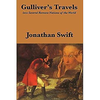 Gullivers Reisen: in mehrere abgelegene Nationen der Welt: Vollständig und ungekürzt