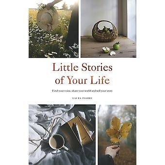 Little Stories of Your Life by Laura Pashby