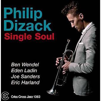 Philip Dizack - Single Soul [CD] USA import