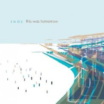 Sway - This Was Tomorrow [CD] USA import