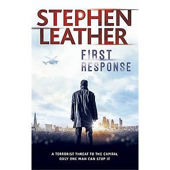 Erste Antwort von Stephen Leather - 9781473604575 Buch