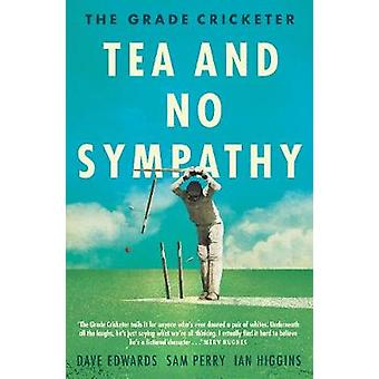De Grade cricketspeler - thee en geen medeleven door Sam Perry - 9781760631314