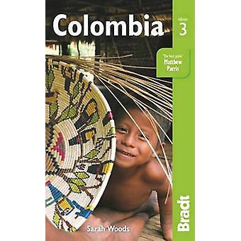 Colombia (3rd Revised edition) by Sarah Woods - 9781841629216 Book