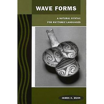 Формы волны - Естественный синтаксис для ритмических языков Джеймса Х. Банна