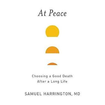في السلام-اختيار بموت جيدة بعد حياة طويلة من صمويل هارينجتو