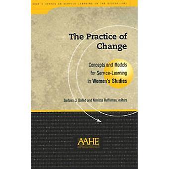 Praktijk van verandering - concepten en modellen voor Service-learning in vrouwen
