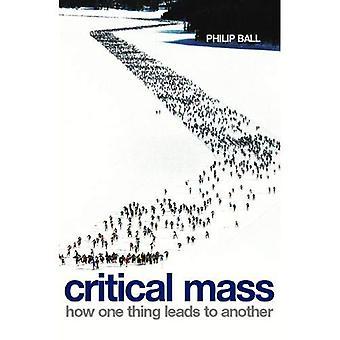 Masa crítica: Cómo una cosa conduce a otra