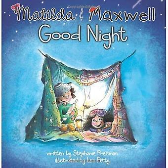 Goodparentgoodchild: Matilda & Maxwell-gute Nacht