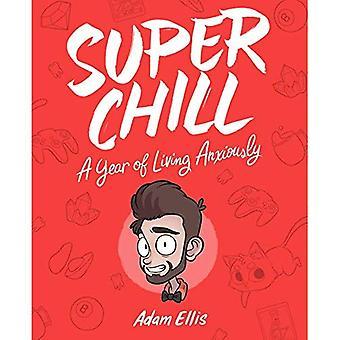 Super Chill: Ein Jahr des Lebens gespannt