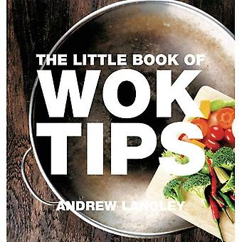 Little Book of Wok Tips (Little Books of Tips)
