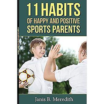 11 tapoja iloinen ja positiivinen urheilu vanhempien