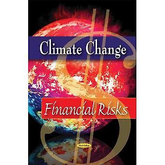 Climate Change: Financial Risks