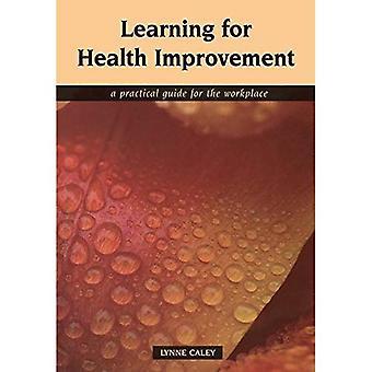 Aprendizaje para la mejora de la salud: una guía práctica para el trabajo