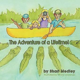 Het avontuur van je leven!