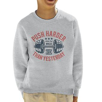 Push Harder dan gisteren Kid's Sweatshirt