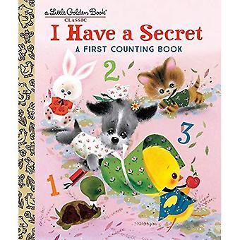 Ik heb een geheim: een eerste tellen boek (gouden boekje)