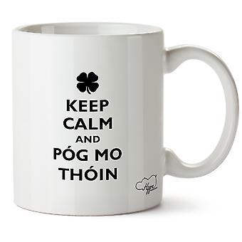 Hippowarehouse Keep Calm And Pog Mo Thoin (Kiss My Ass) Printed Mug Cup Ceramic 10oz