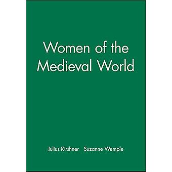 Women of the Medieval World New Perspectives on the Past by Kirshner & Julius