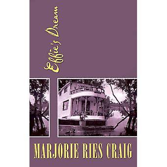 Effies soñar por Craig & Marjorie Ries