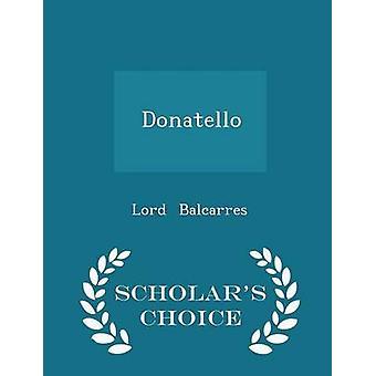 Donatello العلماء الطبعة اختيار من بالكاريس آند رب