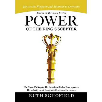 Power of King-sarjan Power of Kings valtias, jonka Schofield & Ruth
