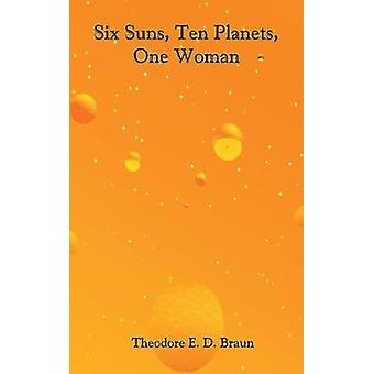 6つの太陽10の惑星1つの女性ブラウン & セオドア e. D.