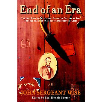 End of an Era by Wise & John Sergeant