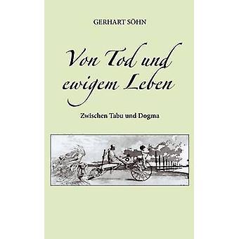 Von Tod und ewigem Leben av Shn & Gerhart