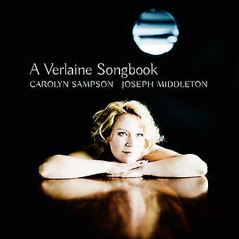 Bordes / Debussy / Faure / Hahn / Sampson - Verlaine Songbook [SACD] USA import
