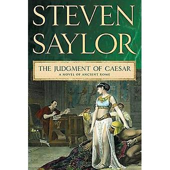 The Judgment of Caesar - A Novel of Ancient Rome by Steven Saylor - 97