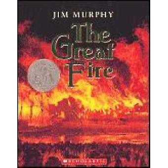 The Great Fire by Jim Murphy - 9780439203074 Book