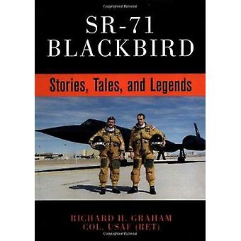 Sr-71 Blackbird - Stories - Tales and Legends by Richard H. Graham - 9