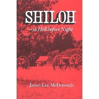 Shiloh - in Hell Before Night by James Mcdonough - 9780870492327 Book