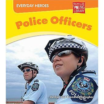 Police Officers by Brendan Gallagher - 9781420293708 Book