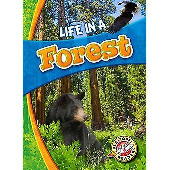 Life in a Forest by Laura Hamilton Waxman - Laura Hamilton Waxman - 9