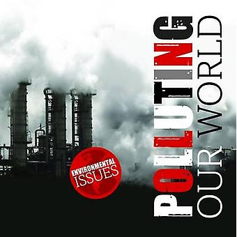 Polluting Our World by Gemma McMullen - 9781786370204 Book