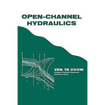 OpenChannel Hydraulics by Chow & Ven Te