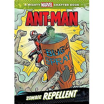 Ant-Man: Zombie Repellent (Mighty Marvel Chapter Books)