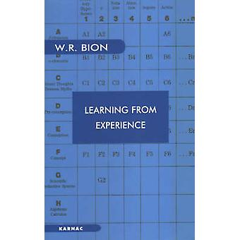 Learning from Experience by Bion & Wilfred R.